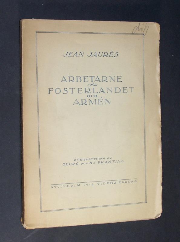 """Arbetarne fosterlandet och Armén. Tre Kapitel ur """"L"""