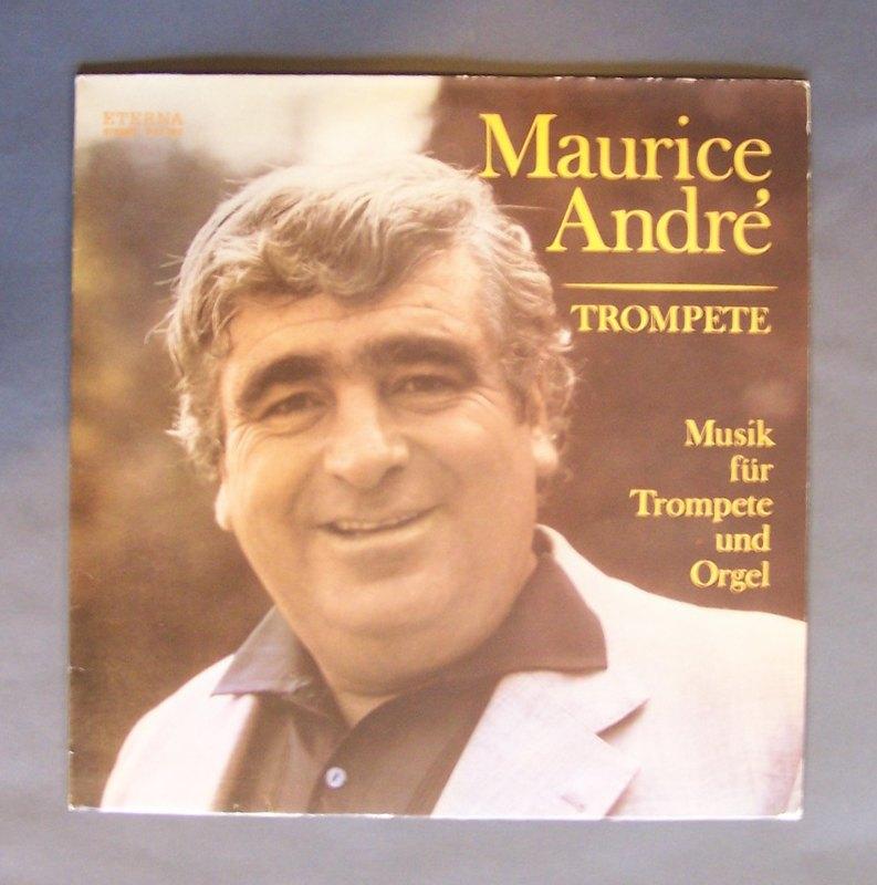 """Maurice André. """"Trompete"""". Musik für Trompete und Orgel. Maurice André (Trompete), Alfred Mitterhofer (Orgel). 1 Schallplatte, LP-Stereo, Nr. 8 27 052,"""