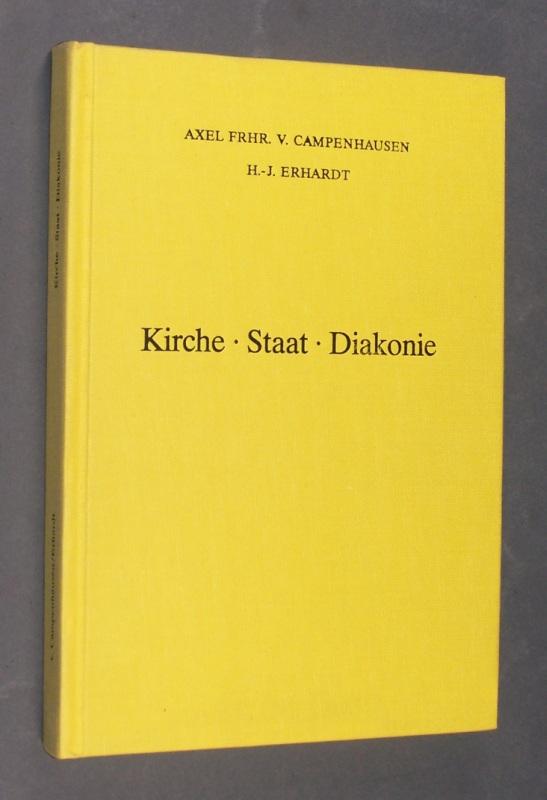 Kirche, Staat, Diakonie. Zur Rechtsprechung des Bundesverfassungsgerichtes im diakonischen Bereich. [Von Axel Frhr. v. Campenhausen und H.-J. Erhardt]. (= Sachbücher der Diakonie. Band 1).
