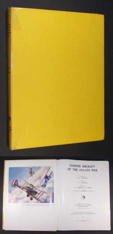 Fighter aircraft of the 1914-1918 war. Compiled by W. M. [William Melville] Lamberton. Edited by E. F. Cheesman.