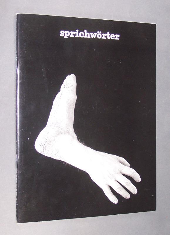 """Katalog der Ausstellung """"Sprichwörter"""". Bilder von Olaf Hauke. Museum Hanau Schloß Philippsruhe vom 16.4. bis 11.6.1989. Sechs Erzählungen von Mechthild Curtius."""