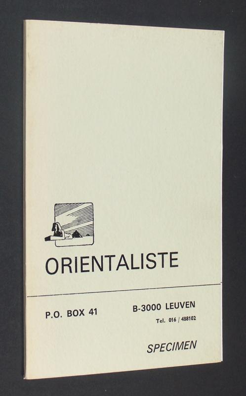 Orientaliste, Specimen. - Buchdruckerkunst in Löwen - Druckei und orientalistische Studien. [Und] Schriftprobenmuster.
