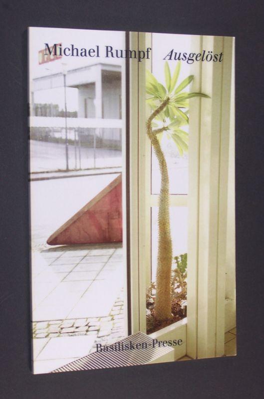 Ausgelöst. Gedichte. [Von Michael Rumpf. Photographien von Werner Sator].