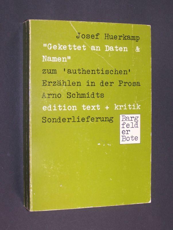 Huerkamp, Josef: Gekettet an Daten & Namen : 3 Studien zum