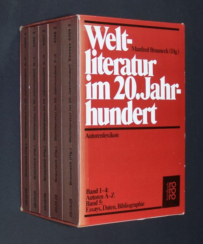 Weltliteratur im 20. Jahrhundert. Autorenlexikon. Band 1-5 komplett. Band 1: A-C; Band 2: D-J; Band 3: K-O; Band 4: P-Z; Band 5: Essays. [Herausgegeben von Manfred Brauneck]. 5 Bände (= so vollständig).