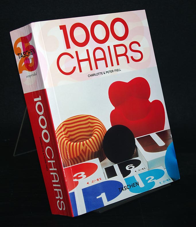 1000 chairs. [Ed. Charlotte & Peter Fiell. Transl.: Karin Haag].