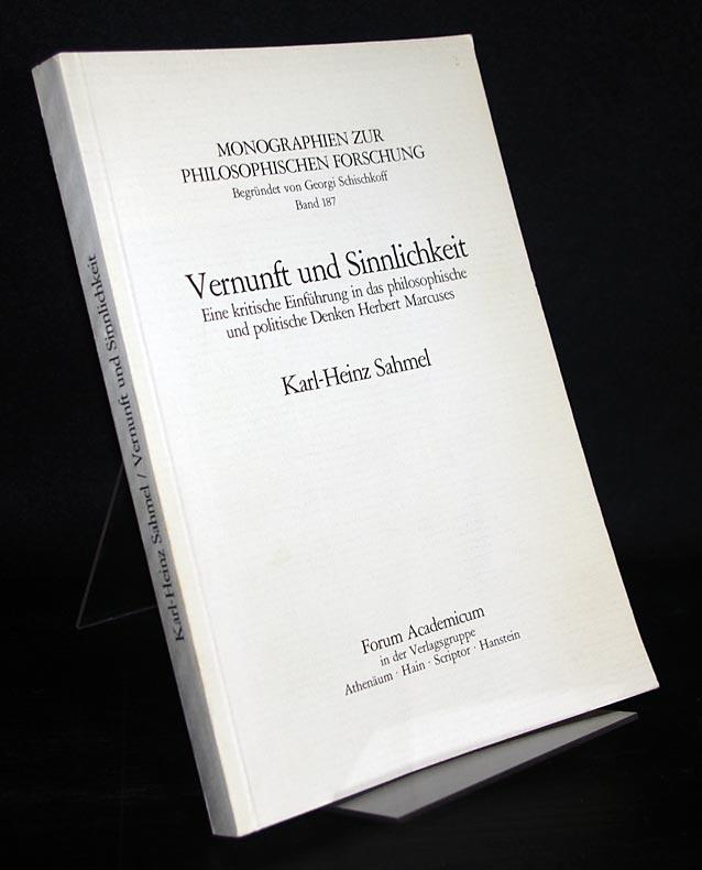 Sahmel, Karl-Heinz: Vernunft und Sinnlichkeit. Eine kritische Einführung in das philosophische und politische Denken Herbert Marcuses. Von Karl-Heinz Sahmel. (= Monographien zur philosophischen Forschung, Band 187). Als Typoskript gedruckt.