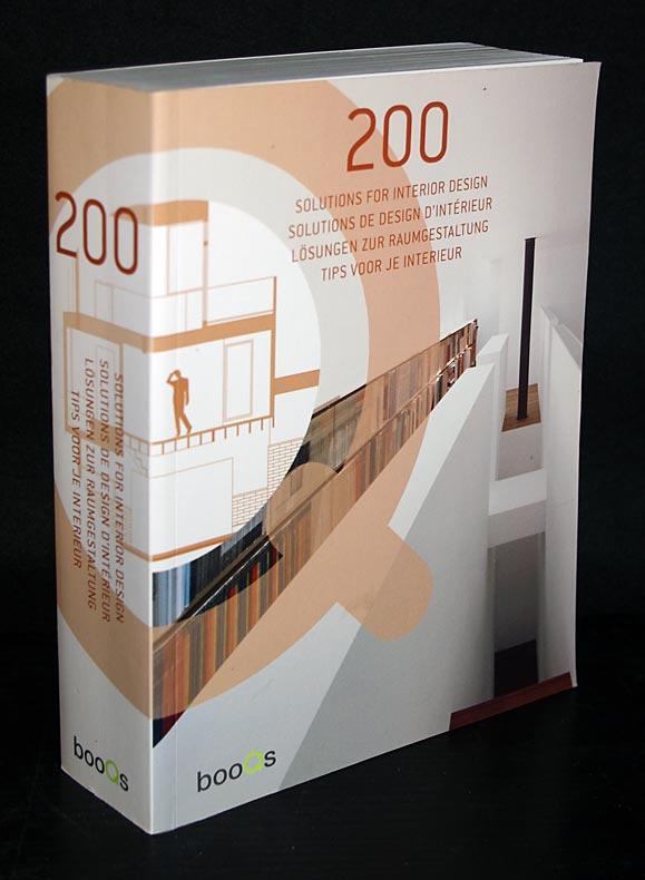 200 Lösungen zur Raumgestaltung / Solutions for Interior Design / Solutions de design d