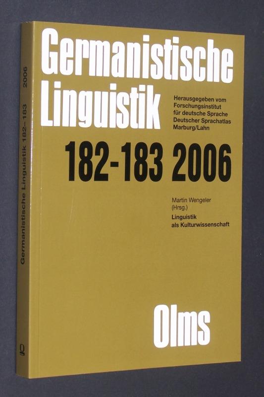 Linguistik als Kulturwissenschaft. Herausgegeben von Martin Wengeler. (= Germanistische Linguistik. Herausgegeben vom Forschungsinstitut für deutsche Sprache, Deutscher Sprachatlas, Marburg/Lahn, 182-183, 2006).