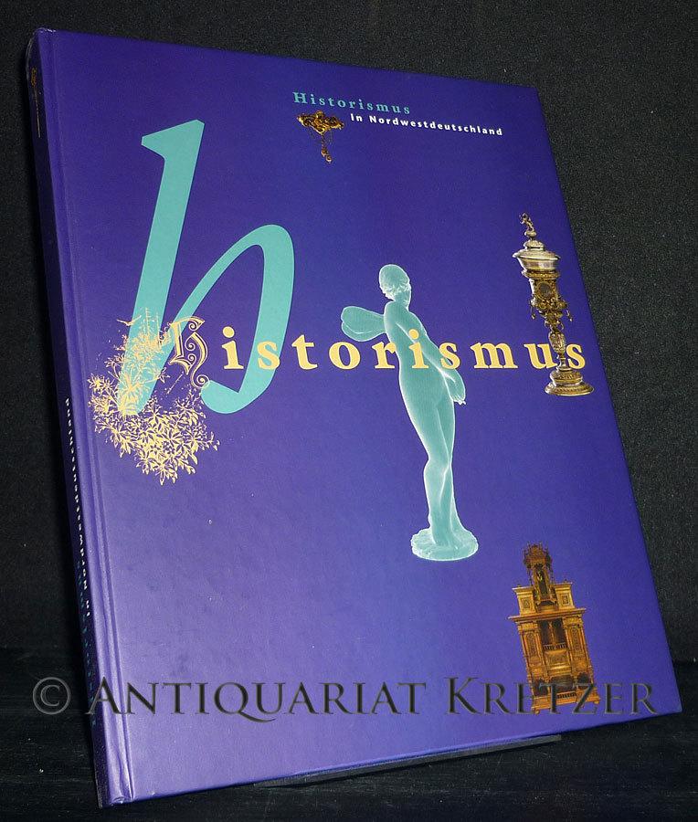 Historismus in Nordwestdeutschland.