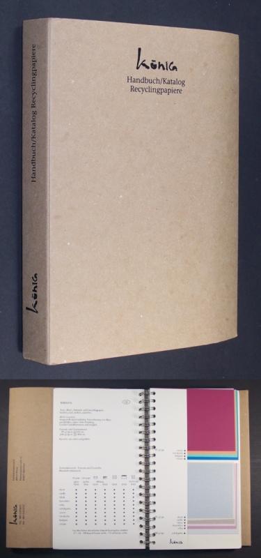 Handbuch / Katalog Recyclingpapiere. [Papierwerkstatt Alfred König; Buntpapiere, Feinpapiere, Papiersuchdienst, Großhandel].