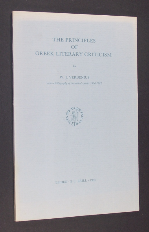 The Principles of greek literary Criticism. By W. J. Verdenius, with a bibliography of the author