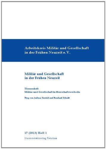 Themenheft Militär und Gesellschaft in Herrschaftswechseln. Herausgegeben von Andreas Gestrich und Bernhard Schmitt. (= Militär und Gesellschaft in der Frühen Neuzeit, 17 (2013), Heft1).