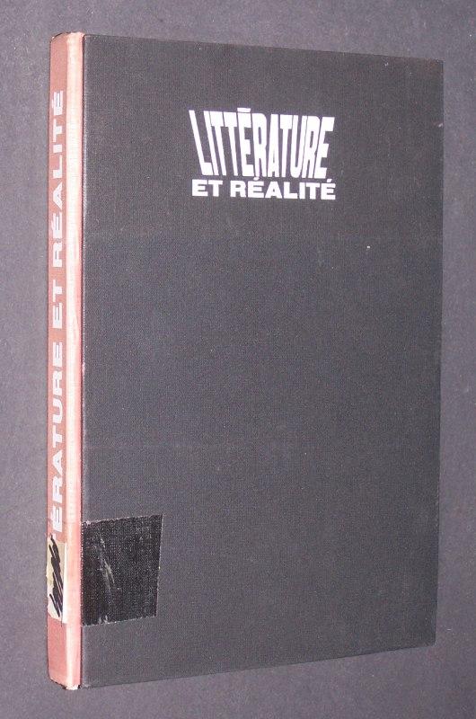 Littérature et Réalité. [Publié par Béla Köpeczi et Péter Juhász].