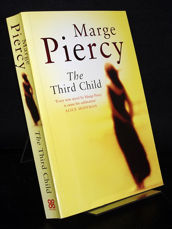 Piercy, Marge: The Third Child. By Marge Piercy.