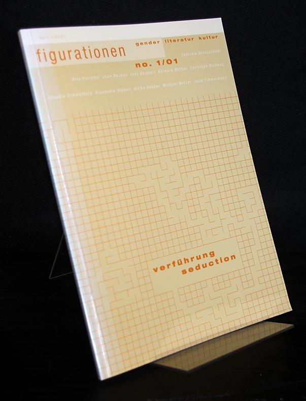 Verführung / Seduction. Herausgegeben von Barbara Neumann. Figurationen: Gender, Literatur, Kultur. Jahrgang 2, 2001, Heft 1.