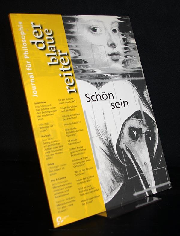 Schön sein. Der Blaue Reiter. Journal für Philosophie, Nr. 12 (2/00).