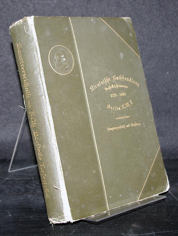 Hauptverzeichnis von Fritz Borstells Lesezirkel. Nicolaische Buchhandlung Borstell & Reimarus 1713-1903.