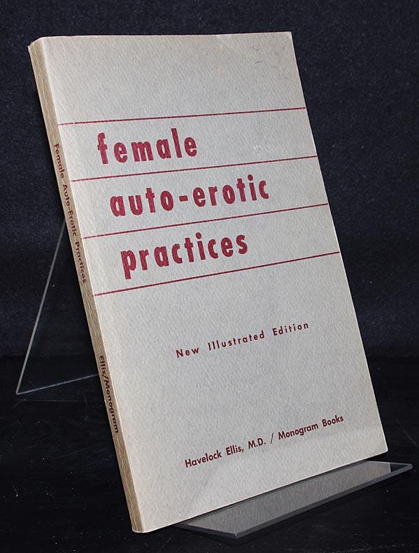 Female Auto-Erotic Practices. By Havelock Ellis.