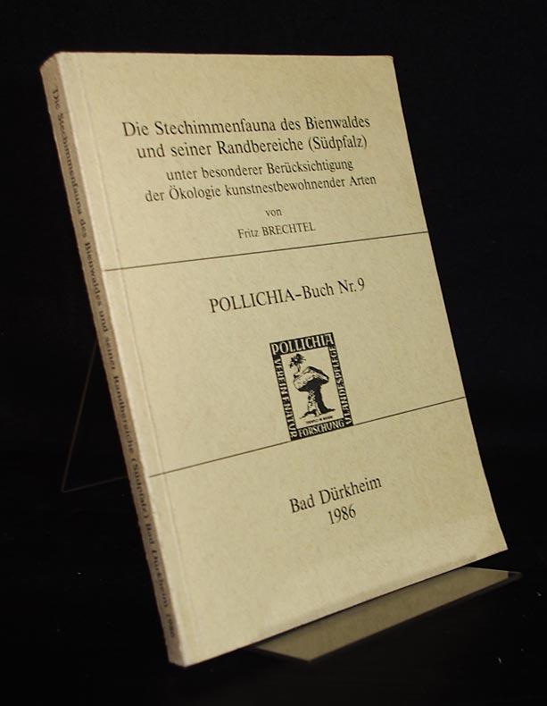 Die Stechimmenfauna des Bienwaldes und seiner Randbereiche (Südpfalz). Unter besonderer Berücksichtigung der Ökologie kunstnestbewohnender Arten. Von Fritz Brechtel. (= Polilichia-Buch, Nr. 9). Als Manuskript gedruckt.
