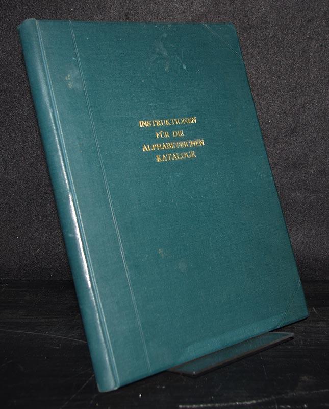 Insruktionen für die alphabetischen Kataloge der Preuzischen Bibliotheken vom 10. Mai 1899. 2. Ausgabe in der Fassung vom 10. August 1908. / Manuldruck 1923.