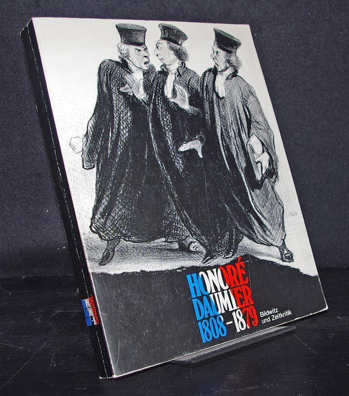 Honoré Daumier 1808-1879. Bildwitz und Zeitkritik. Sammlung Horn. (25.10.1980 - 7.12.1980 Kunsthalle Tübingen / 18.1.1981 - 15.3.1981 Suermondt-Ludwig-Museum, Aachen).