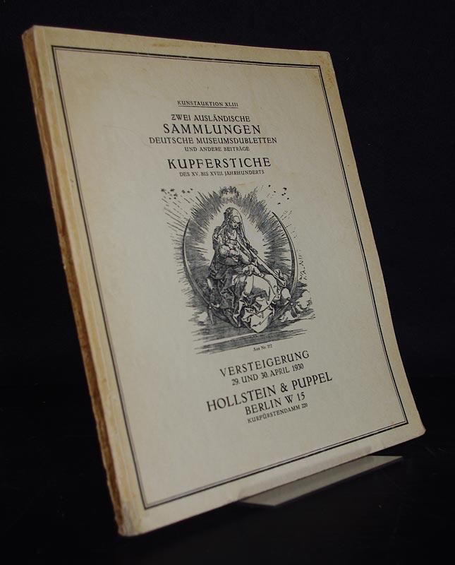 Kunstauktion 43: Zwei Sammlungen aus ausländischem Besitz, Dubletten eines deutschen Museums und andere Beiträge. - Wertvolle Kupferstiche, Radierungen und Holzschnitte des 15. bis 18. Jahrhunderts.