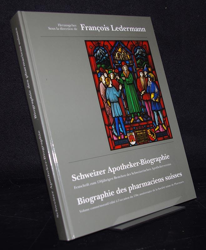 Festschrift zum 150jährigen Bestehen des Schweizerischen Apothekervereins 1843-1993. / Volume commémoratif édité à l