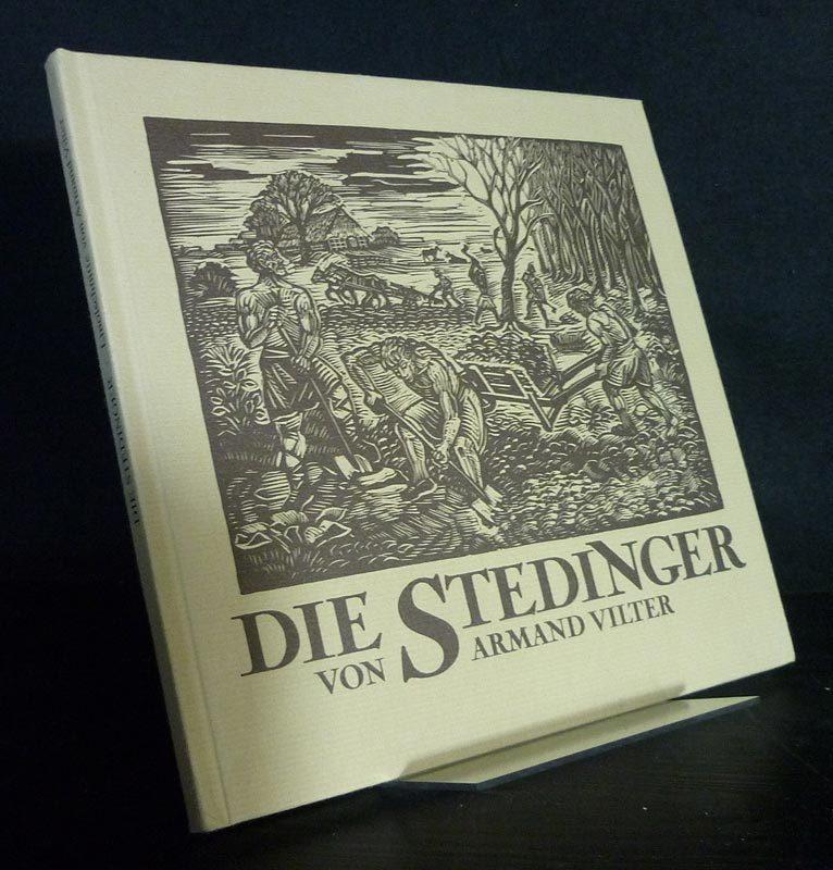 Die Stedinger. Freiheitskampf und Untergang eines Bauernvolkes. Linolschnitte von Armand Vilter.