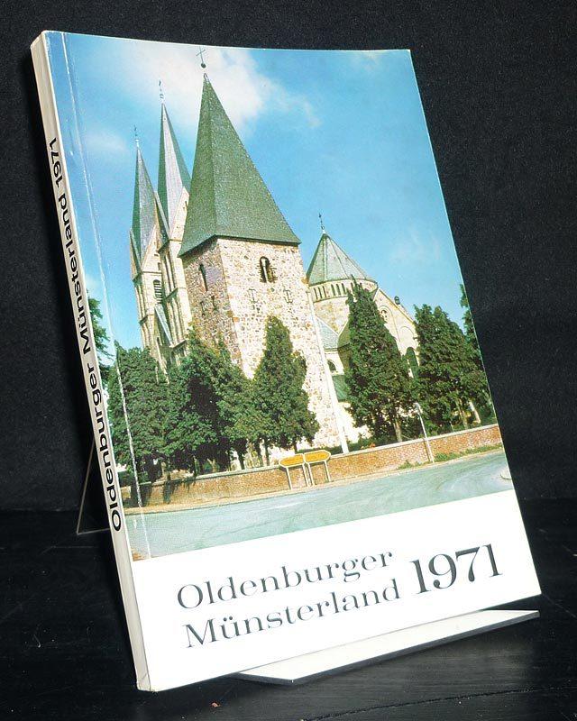 Jahrbuch 1971 für das Oldenburger Münsterland. Herausgegeben vom Heimatbund des Oldenburger Münsterland. Bearbeitet von Franz Dwertmann, Franz Hellbernd, Franz Kramer u.a.
