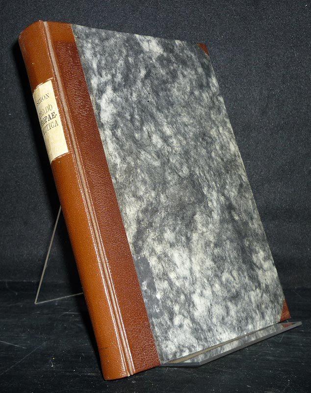 Propaedeutica Biblica Sive Introductio in Universam Scripturam. [Von R.P.J. Prado]. (= Praelectiones Biblicae Ad Usum Scholarum, herausgegeben von Hadriano Simon).