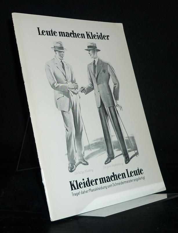 Leute machen Kleider. Begleitheft zur Wechselausstellung in der Volkskundlichen Gerätesammlung des Schleswig-Holsteinischen Landesmuseums, Schleswig, Juni bis Dezember 1985.