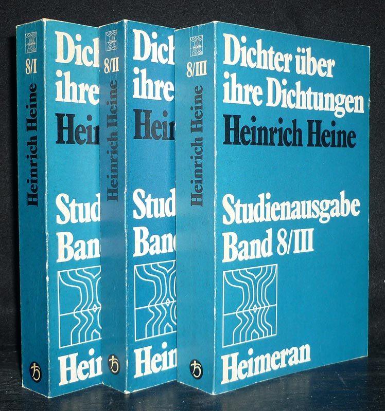 Dichter über ihre Dichtung, Band 8/1-3: Heinrich Heine. [3 Bände. Herausgegeben von Norbert Altenhofer]. 3 Bände (= so vollständig). / Studienausgabe.