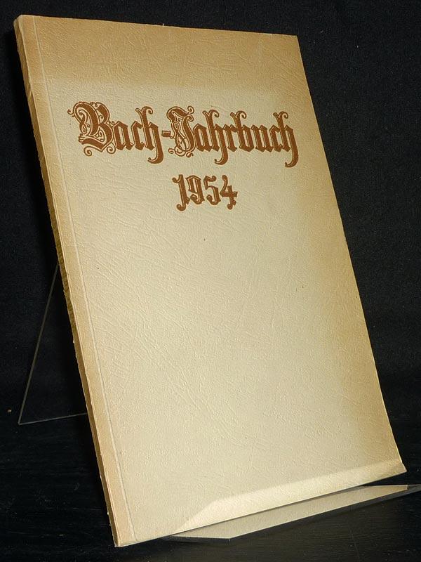 Bach-Jahrbuch, Jahrgang 1954. Im Auftrage der neuen Bachgesellschaft.
