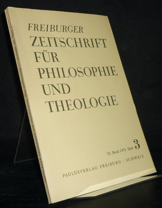 Freiburger Zeitschrift für Philosophie und Theologie, Band 22, Heft 3, 1975.