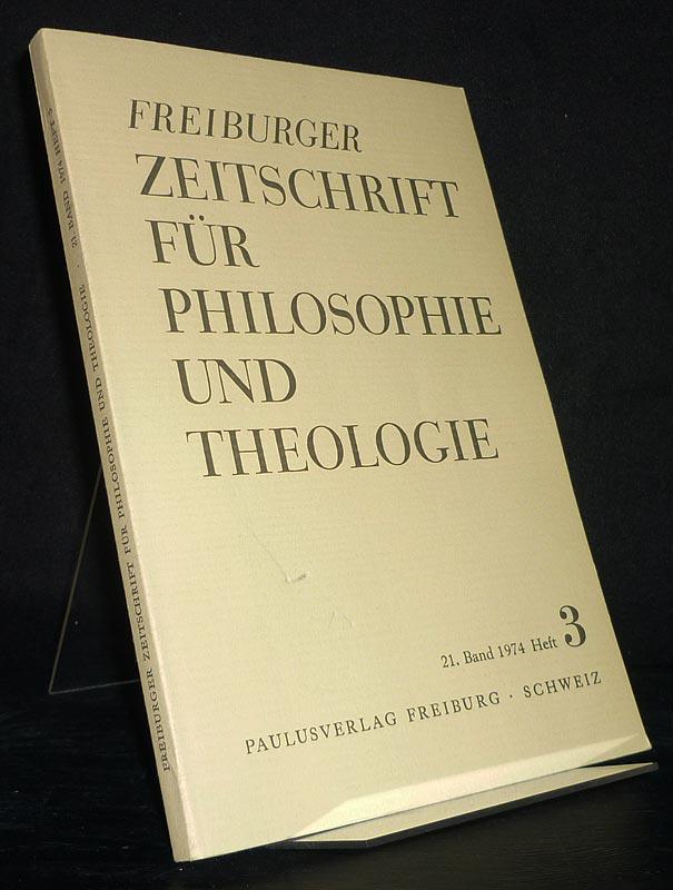Freiburger Zeitschrift für Philosophie und Theologie, Band 21, Heft 3, 1974.