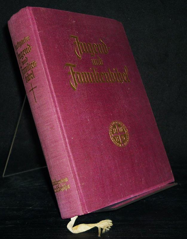 Stuttgarter Jugend- und Familienbibel zur Einführung ins Bibellesen. Nach der deutschen Übersetzung Martin Luthers.