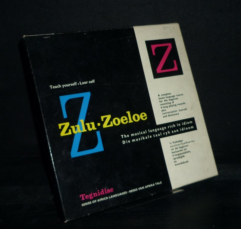 Zulu - Zoeloe. The musical language rich in idiom. A complete home language course for the beginner consisting of 4 long playing records plus conversation manual and dictionary. (Tegnidics. Series of Africa Languages, No. 2). 2 Hefte + 4 / 7