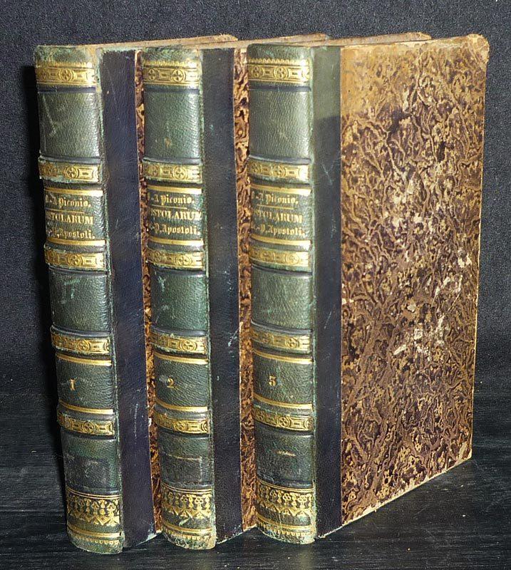 Piconio, R.P. Bernardino a: Epistolarum B. Pauli Apostoli triplex exposito. [...]. Auctore R.P. Bernardino a Piconio. 3 Bände (= vollständig).