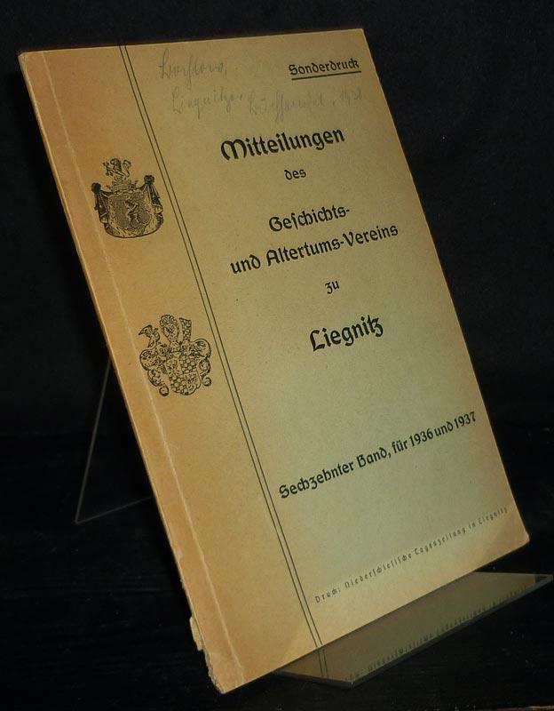 Bahlow, Helmut: Aus der Frühzeit des Liegnitzer Buchhandels und Buchgewerbes. Von Helmut Bahlow. (= Mitteilungen des Geschichts- und Altertums-Vereins zu Liegnitz, Band 16, 1936/37). Sonderdruck.