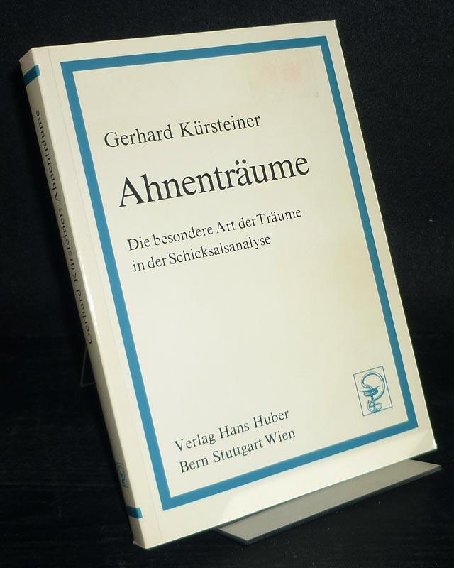 Ahnenträume. Die besondere Art der Träume in der Schicksalsanalyse. [Von Gerhard Kürsteiner].