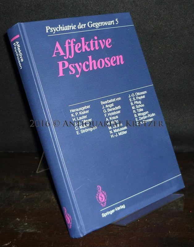 Affektive Psychosen. (= Psychiatrie der Gegenwart, Band 5). 3., völlig neu gestaltete Auflage.