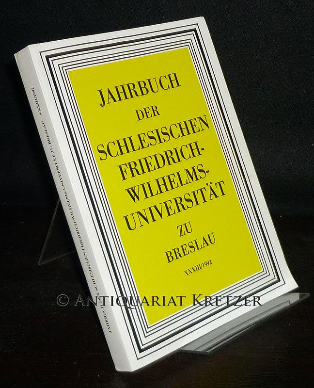 Jahrbuch 33 (1992) der Schlesischen Friedrich-Wilhelms-Universität zu Breslau.