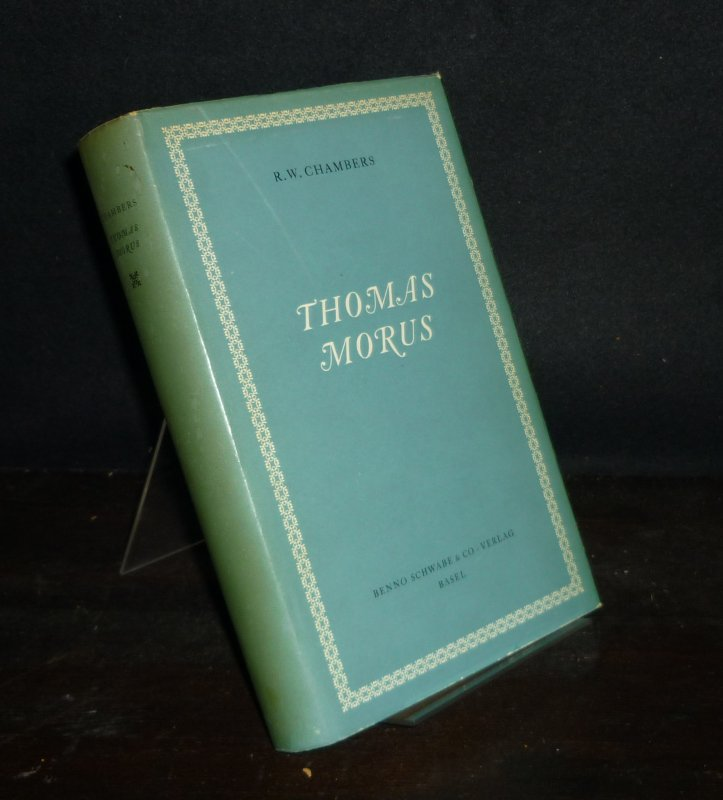 Thomas Morus. [Von R.W. Chambers].