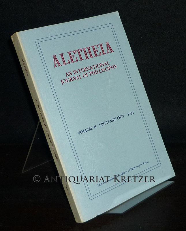 Aletheia. An International Journal of Philosophy. - Volume 2: Epistemology.