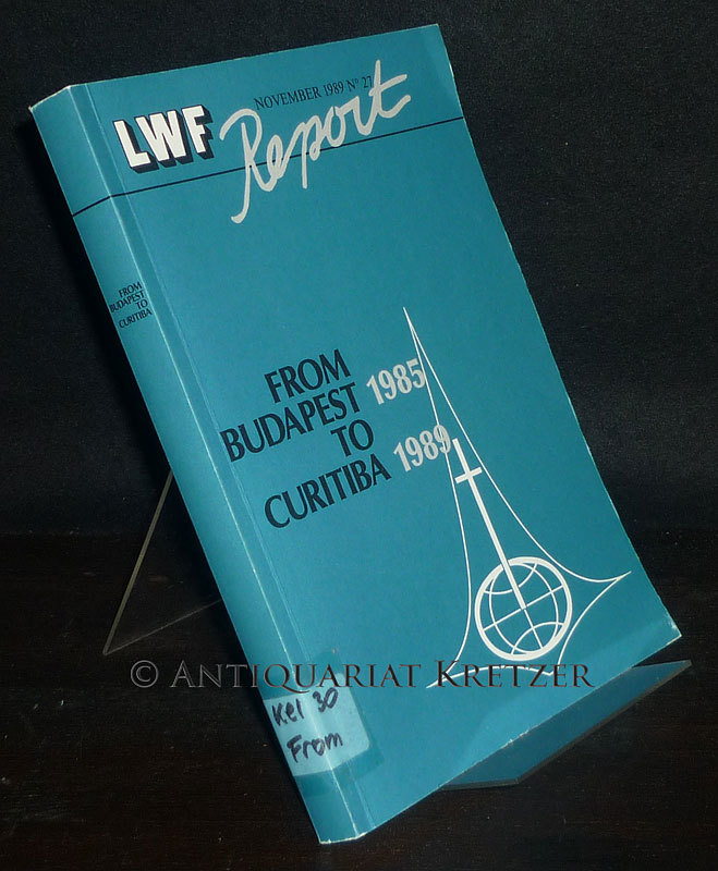 LWF Report, November 1989, No. 27: From Budapest 1985 to Curitiba 1989.