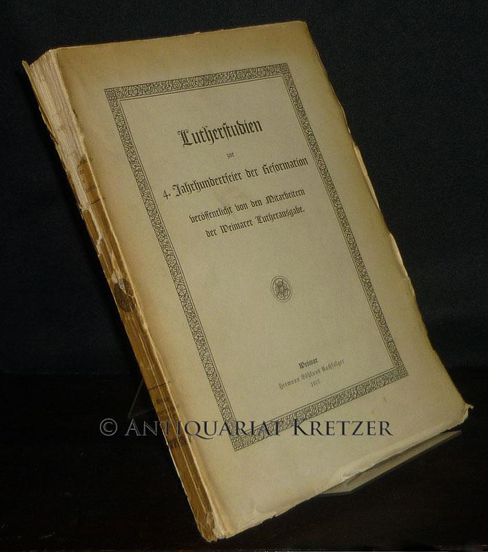 Lutherstudien zur 4. Jahrhundertfeier der Reformation, veröffentlicht von den Mitarbeitern der Weimarer Lutherausgabe.