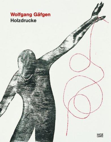 Wolfgang Gäfgen, Holzdrucke : [anlässlich der Ausstellung