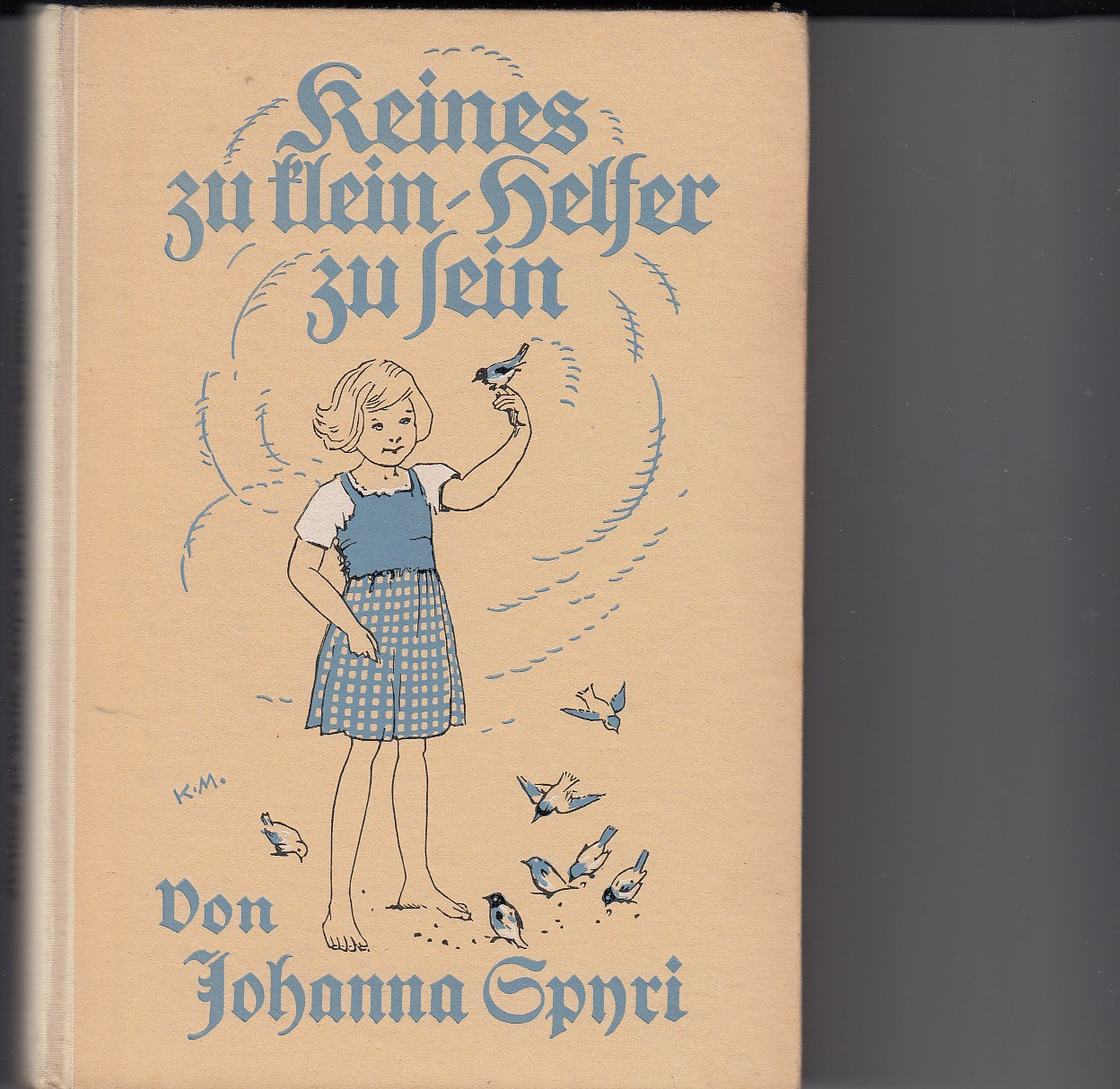 Keines zu klein, Helfer zu sein. Geschichten für Kinder und solche, die Kinder lieb haben. Neu durchgesehen von Alexander Troll. Mit 4 farbigen Bildern von Karl Mühlmeister.