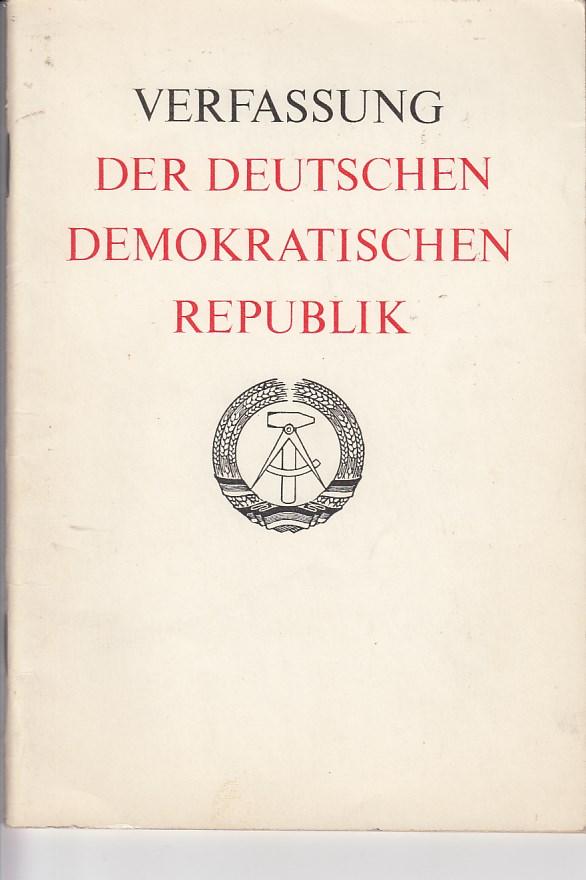 Verfassung der Deutschen Demokratischen Republik (DDR) vom 6. April 1968. 1. Aufl., 1. - 600. Tsd.,